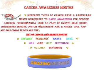 Cancer Awareness Months wristband