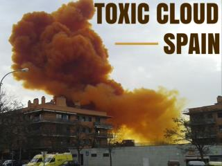 Toxic cloud in Spain