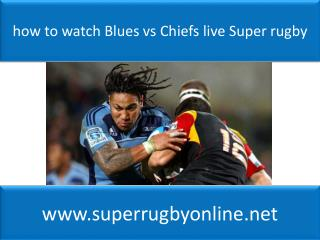 Watch Blues vs Chiefs Live Stream Rugby