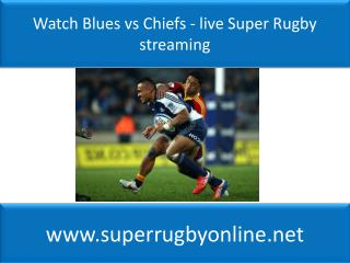 Blues vs Chiefs Live online Super Rugby