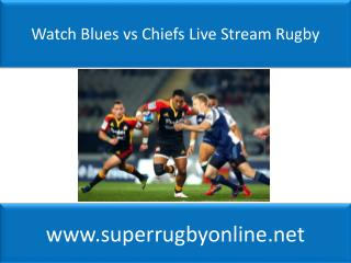 watch Super rugby Blues vs Chiefs online