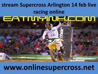 how to watch Supercross Arlington 14 feb live streaming