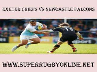 {hot^v$^hot}(Exeter Chiefs vs Newcastle Falcons Live Stream