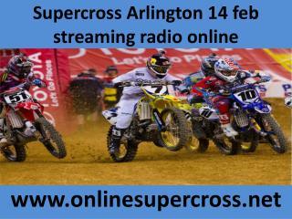 watch Supercross Arlington race online live 14 feb