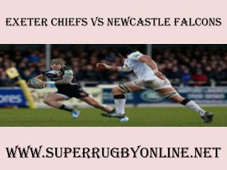 watch Chiefs vs Newcastle Falcons online stream