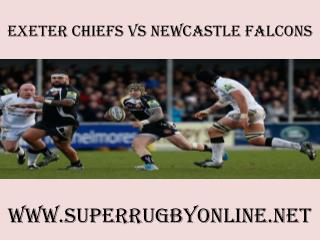 watch rugby Chiefs vs Newcastle Falcons online