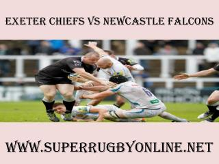 Chiefs vs Newcastle Falcons Live online rugby