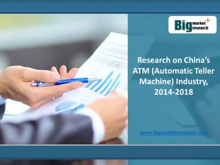 China's ATM Market (Automatic Teller Machine) Industry 2018