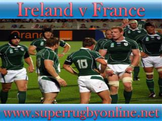 watch Ireland vs France live broadcast
