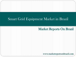 Smart Grid Equipment Market in Brazil 2015-2019