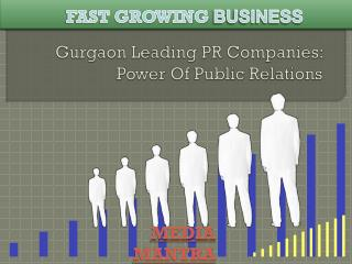 Gurgaon Leading PR Companies Role And Functions