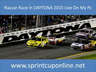 The Sprint Unlimited Daytona Live Streaming 2015 Race Online