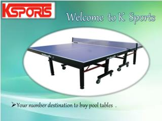 Pool Tables For Sale - K-Sports