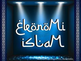 """Ekonomi Islam """" Teori Konsumsi """""""