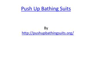 Push Up Bathing Suits
