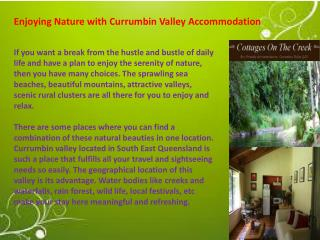 Enjoying Nature with Currumbin Valley Accommodation