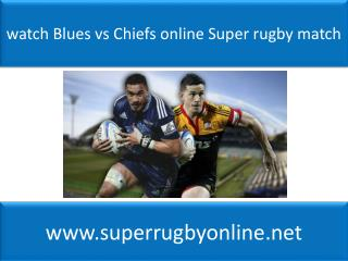 watch Blues vs Chiefs online Super rugby match