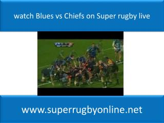 watch Blues vs Chiefs on Super rugby live