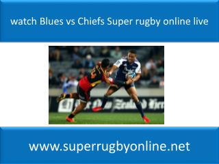 watch Blues vs Chiefs Super rugby online live