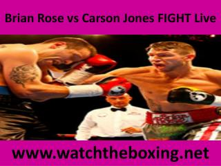 Brian Rose vs Carson Jones FIGHT Live