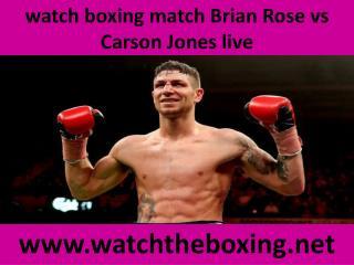watch boxing match Brian Rose vs Carson Jones liveC