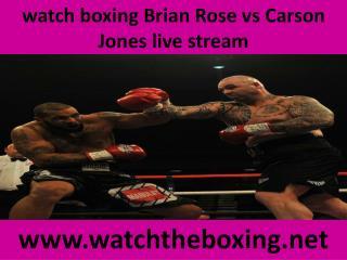 watch boxing Brian Rose vs Carson Jones live stream