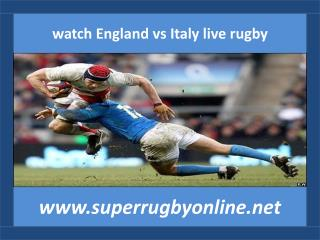 where to watch Italy vs England live rugby 14 feb