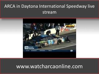 ARCA in Daytona International Speedway live stream