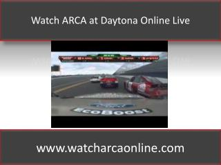 Watch ARCA at Daytona Online Live