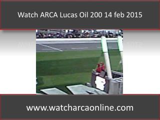 Watch ARCA Lucas Oil 200 14 feb 2015