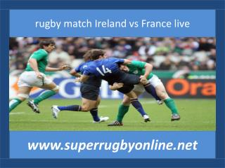 online rugby Ireland vs France live