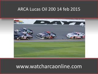 ARCA Lucas Oil 200 14 feb 2015