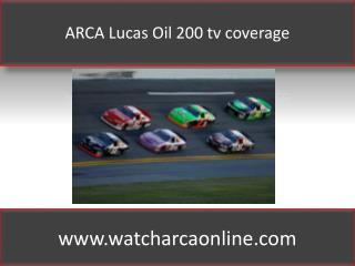 ARCA Lucas Oil 200 tv coverage