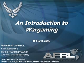 An Introduction to Wargaming 10 March 2008