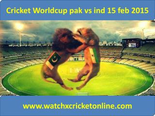 Cricket Worldcup pak vs ind 15 feb 2015