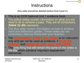 Instructions (this slide should be deleted before final hand-in)