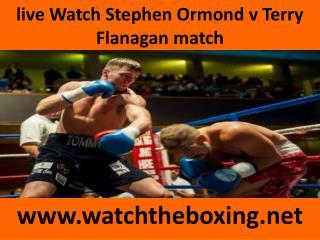 live Watch Stephen Ormond v Terry Flanagan match