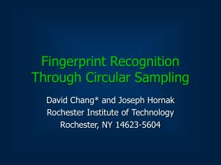 Fingerprint Recognition Through Circular Sampling