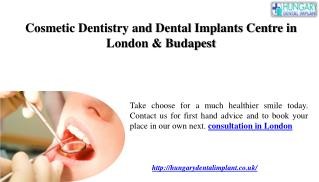 Cosmetic Dentistry and Dental Implants Centre in London & Bu