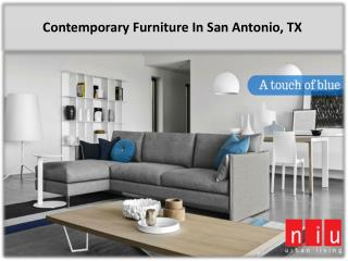 Contemporary Furniture In San Antonio, TX