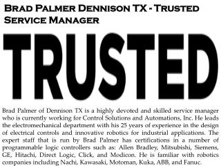 Brad Palmer Dennison TX - Trusted Service Manager