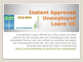 Instant Approved Unemployed Loans UK