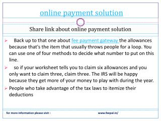 we give full support to you  online payment solution