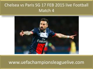 Chelsea vs Paris SG 17 FEB 2015 live Football Match 4