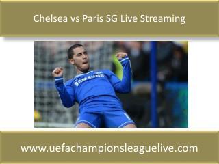 Chelsea vs Paris SG Live Streaming