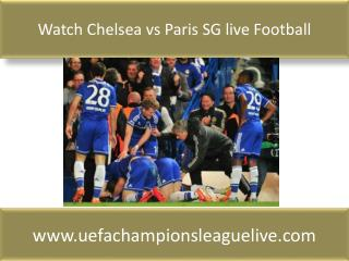 Watch Chelsea vs Paris SG live Football