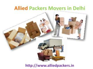 Allied packers movers services in delhi gurgaon and bhiwadi