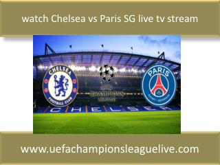 watch Chelsea vs Paris SG live tv stream
