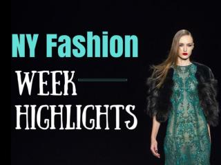 NY Fashion Week Highlights