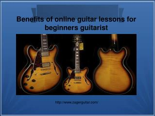Benefits of online guitar lessons for beginners guitarist
